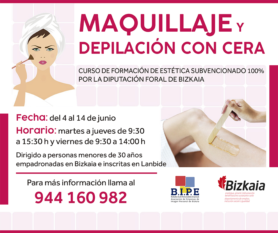 Curso De Maquillaje Y Depilación Con Cera Bipe Bizkaia Asociación De Empresas De Imagen Personal De Bizkaia